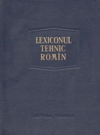 Lexiconul tehnic romin - Elaborare noua, Volumul 16 (Sir-Sz)