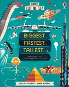 Lift-the-Flap Biggest, Fastest, Tallest...