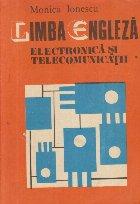 Limba engleza - Electronica si telecomunicatii