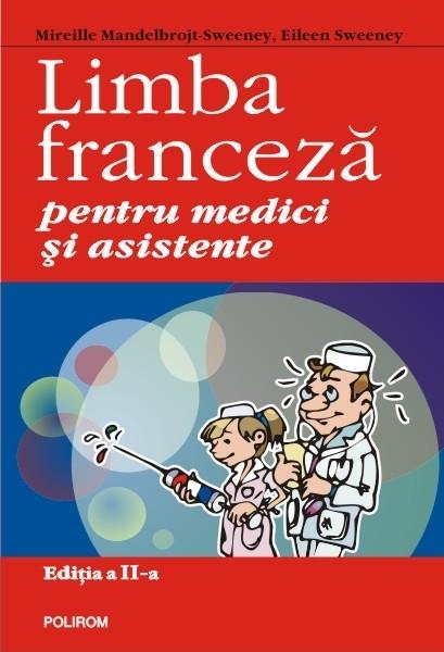 Limba franceză pentru medici și asistente (ediția a II-a revăzută și adăugită)