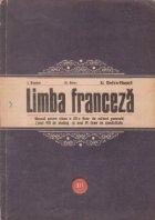 Limba franceza- manual pentru clasa a XII-a licee de cultura generala (anul VIII de studiu) si anul IV licee de specialitate