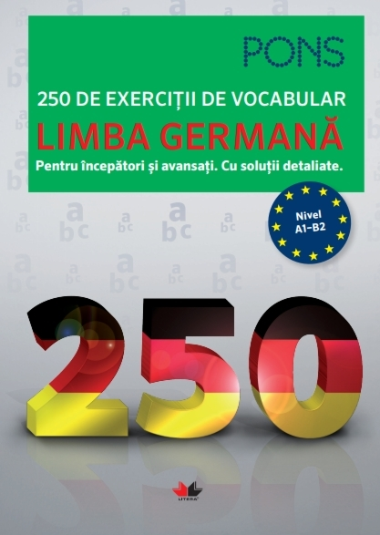 Limba germană. 250 de exerciții de vocabular. Pons