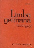 Limba Germana, Manual pentru clasa a X-a liceu si anii II-III licee de specialitate (Anul II studiu)