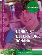 LIMBA ȘI LITERATURA ROMÂNĂ – STANDARD. CLASA A VIII-A