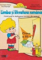 Limba si literatura romana. Primii pasi in dezlegarea textelor din manual - Clasa a III-a (dupa manualul Aramis)