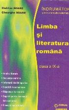 Limba si literatura romana, Clasa a IX-a - Indrumator pentru noile manuale alternative