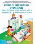Limba literatura romana Clasa III