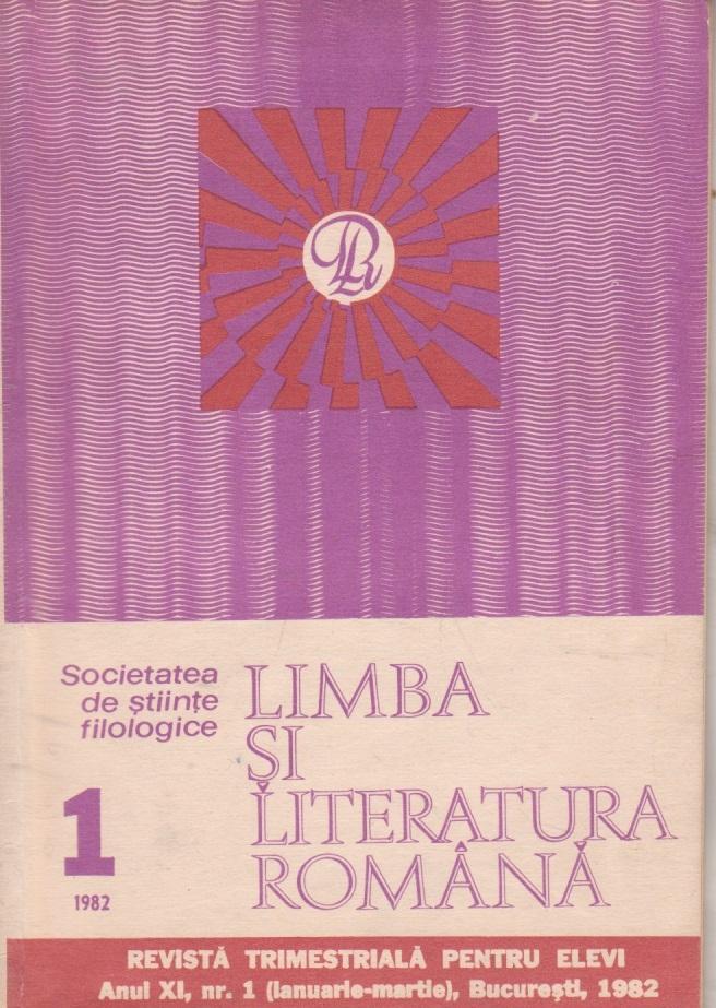 Limba si literatura romana, Nr. 1/1982 - Revista trimestriala pentru elevi