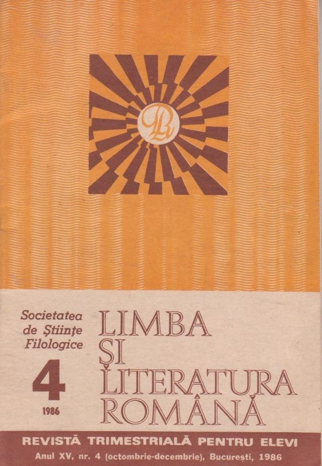 Limba si literatura romana, Nr. 4/1986 - Revista trimestriala pentru elevi