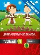 Limba si literatura romana. Caiet de aplicatii clasa a IV-a