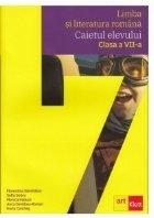 Limba si literatura romana. Caietul elevului clasa a VII-a