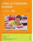Limba si literatura romana clasa a V-a. Caiet de lucru structurat pe domenii