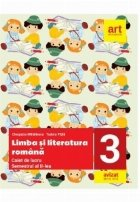 Limba si literatura romana. Caiet de lucru pentru clasa a III-a Semestrul al II-lea