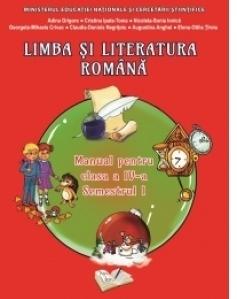 Limba si literatura romana. Manual pentru clasa a IV-a, semestrul I