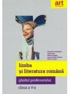 Limba literatura romana Clasa Ghidul
