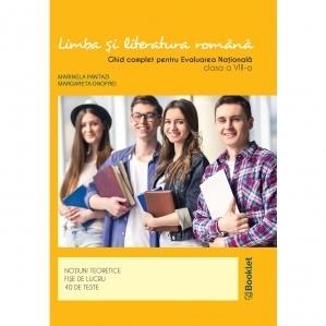 Limba si literatura romana. Ghid complet pentru Evaluarea Nationala pentru clasa a VIII-a