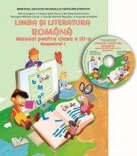 Limba si literatura romana. Manual pentru clasa a III-a, semestrul I (contine CD)