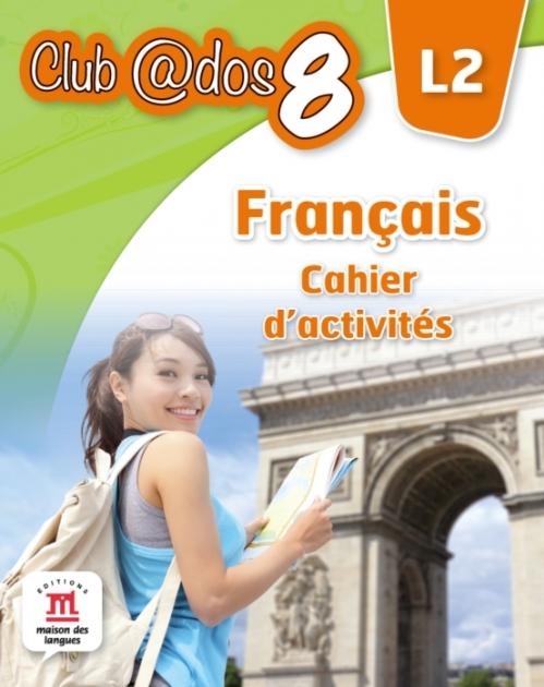 Limba modernă 2: Limba franceză, Auxiliar pentru clasa a-VIII-a