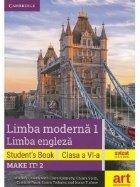 Limba moderna 1, Limba engleza. Clasa a VI-a. Cartea elevului (Student s Book, Make it! 2)+ 3 CD
