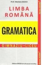 Limba romana. Gramatica. Gimnaziu. Liceu