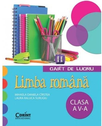 Limba română. Caiet de lucru pentru clasa a V-a