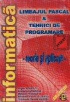 Limbajul PASCAL si Tehnici de programare - Teorie si aplicatii