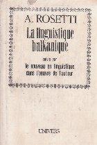 La linguistique balkanique suive par le nouveau en linguistique dans l'oevre de l'auteur