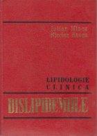 Lipidologie clinica. Dislipidemiile (Hiperlipoproteinemiile)