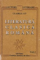 Literatura clasica romana, Clasele I-IV, Volumul I