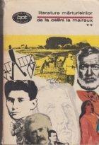 Literatura marturisirilor Cellini Malraux Volumul