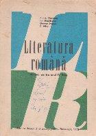 Literatura romana. Manual pentru anul IV liceu