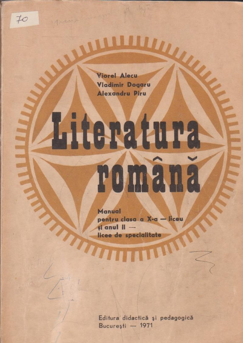 Literatura romana, Manual pentru clasa a X-a liceu si anul II - licee de specialitate
