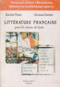 Litterature francaise pour les classes de lycee