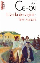 Livada de vișini • Trei surori (ediție de buzunar)