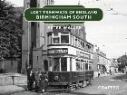 Lost Tramways of England: Birmingham South