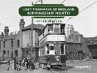 Lost Tramways of England: Birmingham North