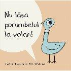 Nu lăsa porumbelul la volan! | paperback