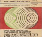 Lucrari teoretice complementare - Structura, cinematica, si dinamica mecanismelor