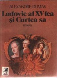 Ludovic al XV-lea si Curtea sa