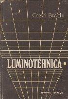 Luminotehnica Aspecte fundamentale aplicative Volumul