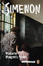 Madame Maigret\ Friend