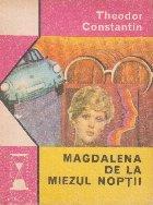 Magdalena de la miezul noptii