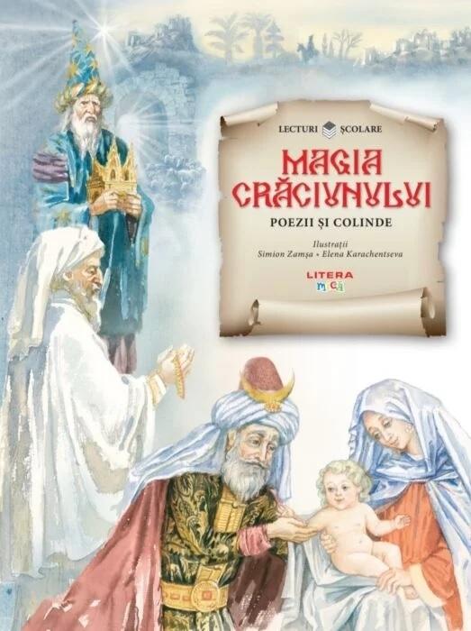 Magia Crăciunului : poezii şi colinde