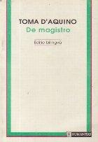 De magistro / Disertatii despre adevar (Editie bilingva latina-romana)