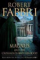 Magnus and the Crossroads Brotherhood