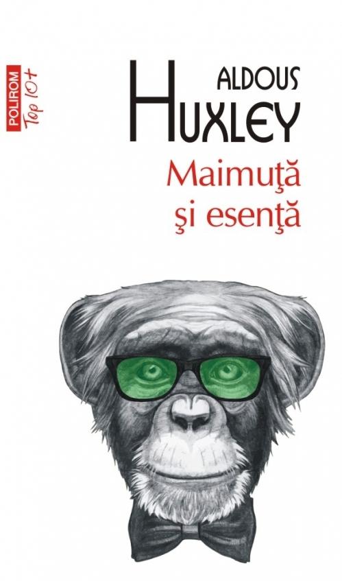 Maimuță și esență (ediție de buzunar)