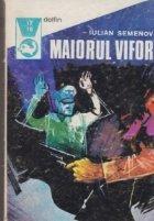 Maiorul Vifor, Volumele I si II