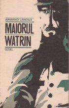 Maiorul Watrin