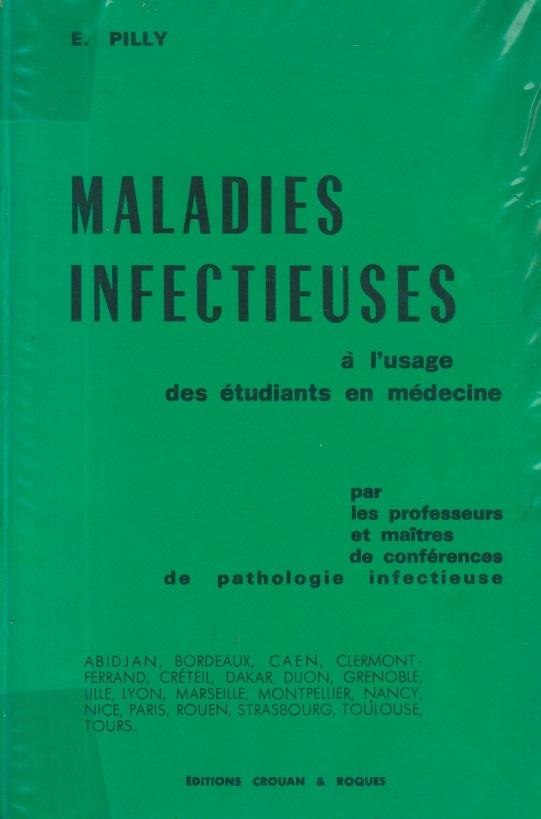 Maladies Infectieuses - a l'usage des etudiants en medecine