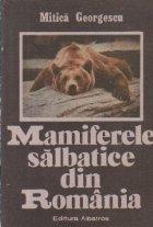 Mamiferele salbatice din Romania